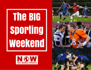 Net World Sports Big Sporting Weekend Arsenal-Chelsea, NFL Playoffs, European Cup Rugby