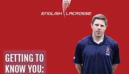 Getting to know you. England Lacrosse