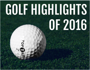 The best golf highlights 2016