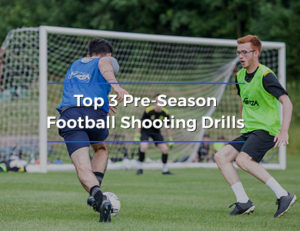 Best Pre-Season Football Training Shooting Drills For Striker